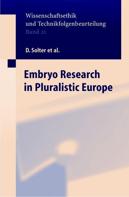 Embryo Research in Pluralistic Europe als Buch