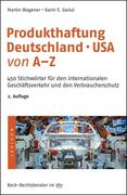 Produkthaftung Deutschland° USA von A - Z