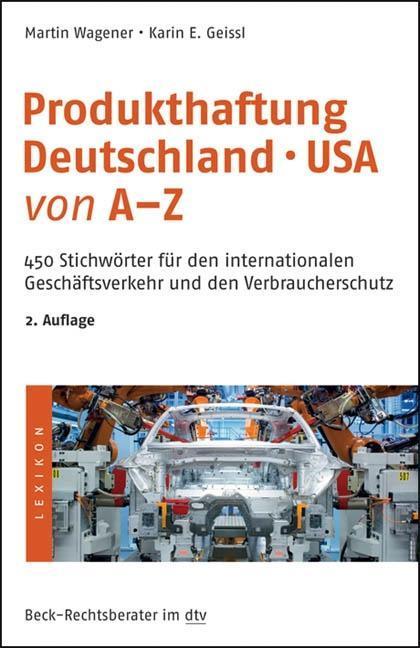 Produkthaftung Deutschland° USA von A - Z als Taschenbuch