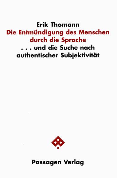 Die Entmündigung des Menschen durch die Sprache als Buch