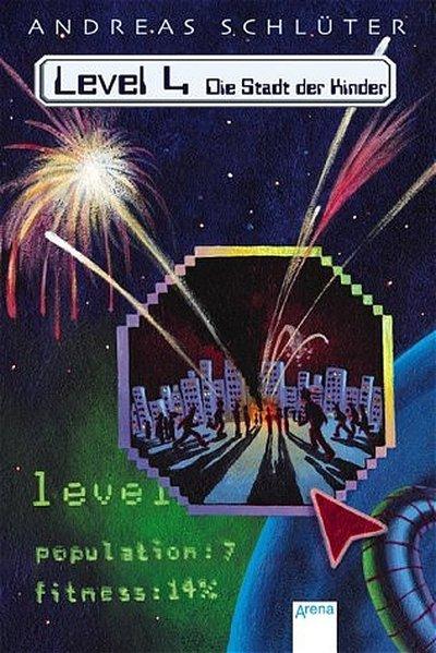 Level 4. Die Stadt der Kinder. Sonderausgabe als Buch