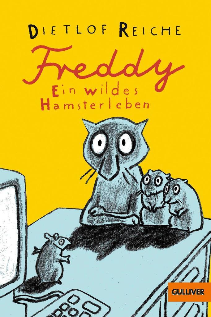 Freddy. Ein wildes Hamsterleben als Taschenbuch