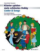 Klavierspielen - mein schönstes Hobby. Lieder & Songs