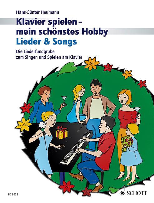Klavierspielen - mein schönstes Hobby. Lieder & Songs als Buch