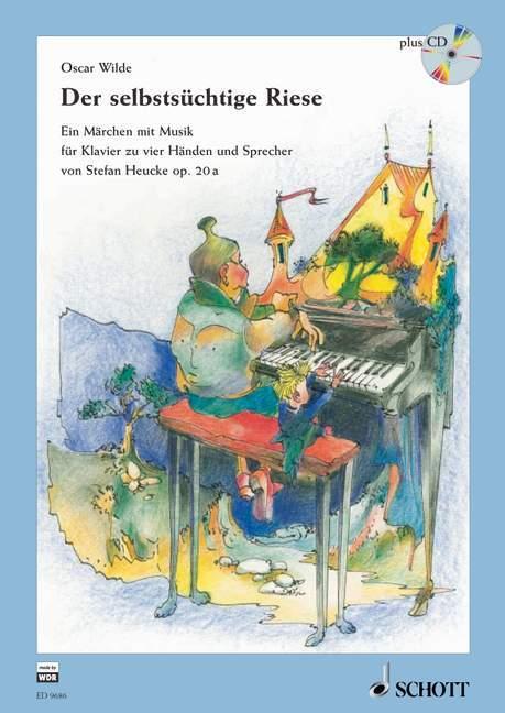 Der selbstsüchtige Riese, m. Audio-CD als Buch
