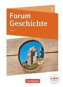 Forum Geschichte Band 2 - Gymnasium Hessen - Vom Mittelalter bis zum Absolutismus