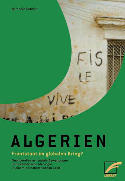 Algerien - Frontstaat im globalen Krieg? als Buch