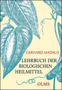 Lehrbuch der biologischen Heilmittel