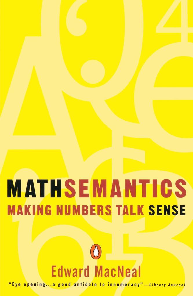 Mathsemantics: Making Numbers Talk Sense als Taschenbuch