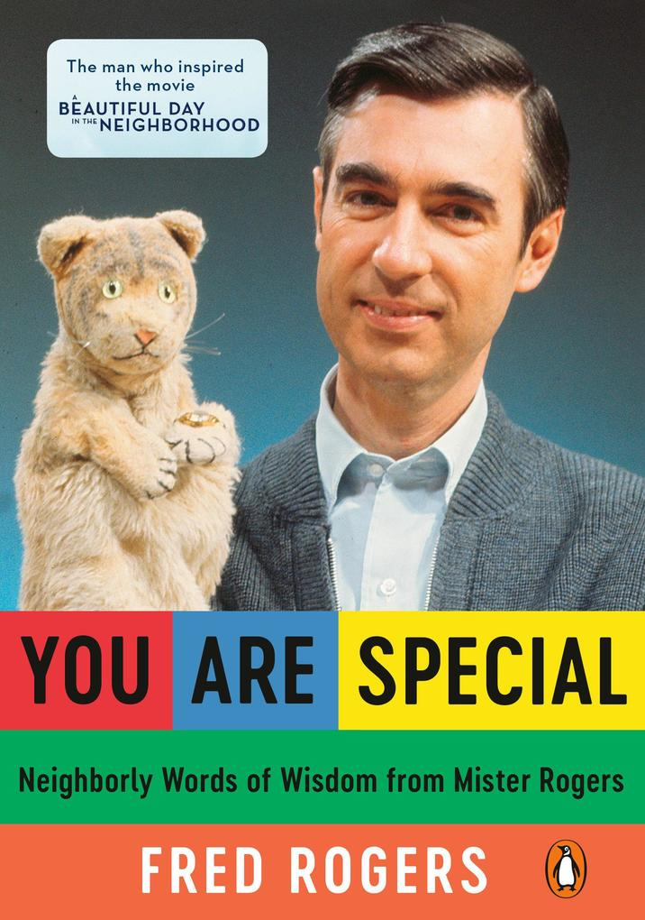 You Are Special: Words of Wisdom for All Ages from a Beloved Neighbor als Taschenbuch