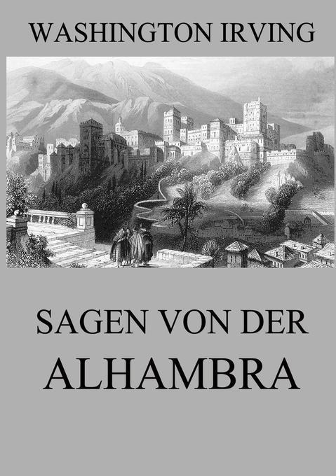 Sagen von der Alhambra als Buch