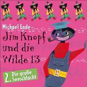 Michael Ende - 02: Jim Knopf und die Wilde 13 (Hörspiel)
