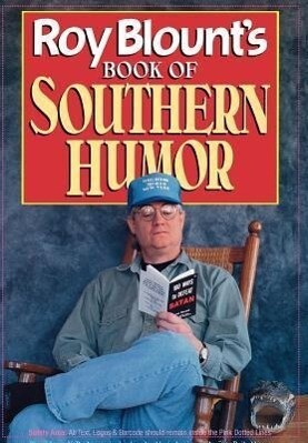 Roy Blount's Book of Southern Humor als Buch