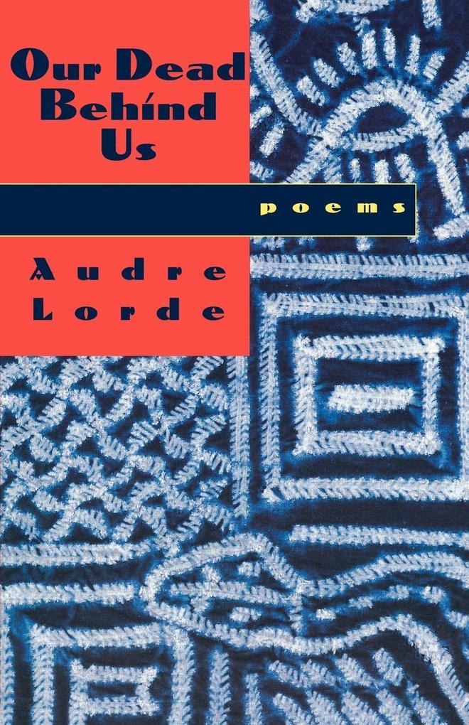 Our Dead Behind Us: Poems als Taschenbuch