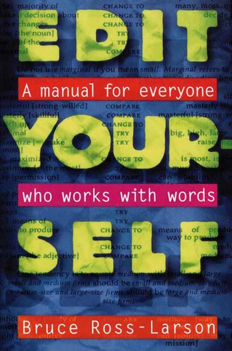 Edit Yourself: A Manual for Everyone Who Words with Words als Taschenbuch