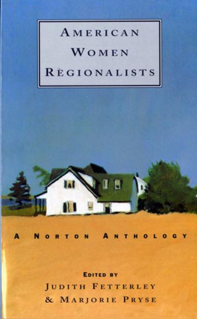 American Women Regionalists: A Norton Anthology als Taschenbuch