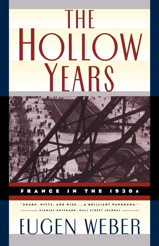 The Hollow Years: France in the 1930s als Taschenbuch