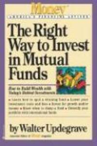 The Right Way to Invest in Mutual Funds als Taschenbuch