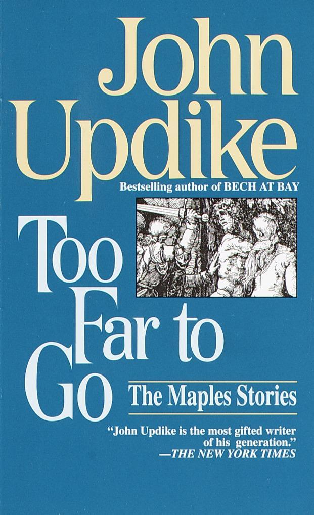 Too Far to Go: The Maples Stories als Taschenbuch