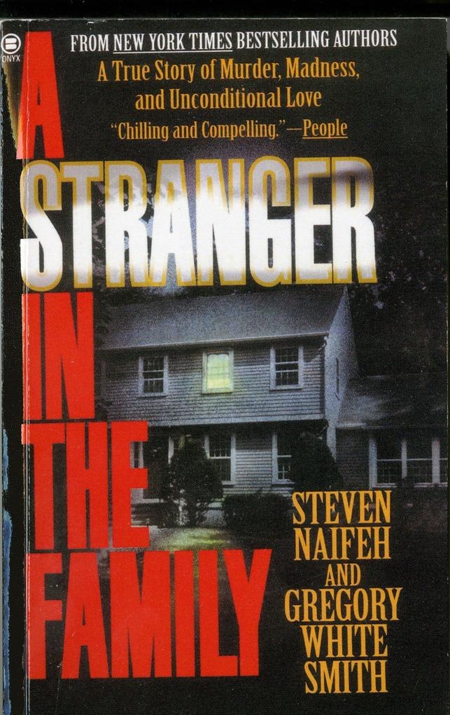 A Stranger in the Family: A True Story of Murder, Madness, and Unconditional Love als Taschenbuch