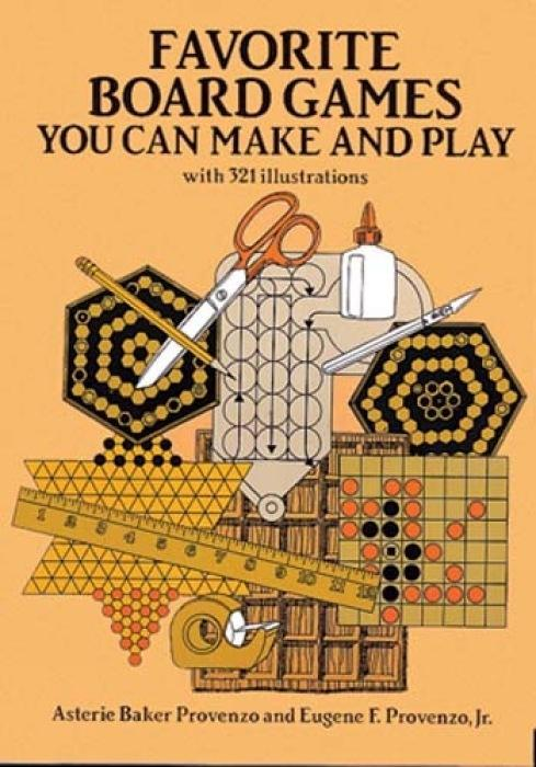 Favorite Board Games: You Can Make and Play als Taschenbuch