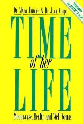 Time of Her Life: Menopause, Health and Well Being als Taschenbuch