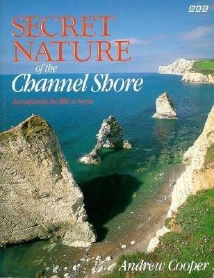 Secret Nature of the Channel Shore als Taschenbuch