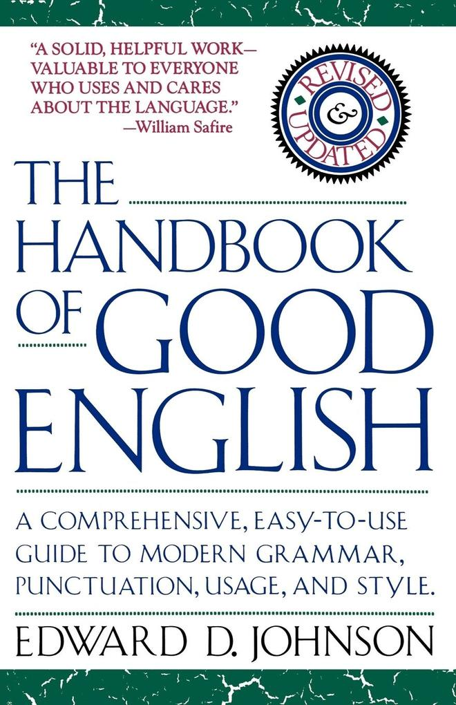 The Handbook of Good English als Buch