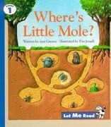 Where's Little Mole?, Let Me Read Series, Trade Binding