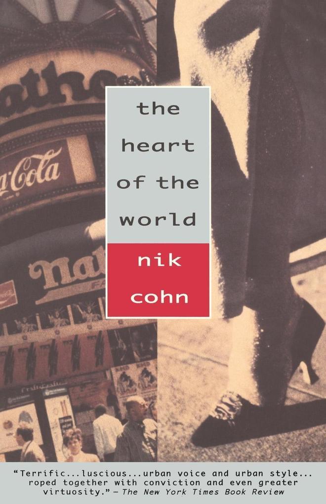 The Heart of the World als Taschenbuch