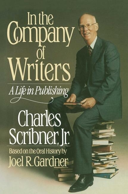 In the Company of Writers: A Life in Publishing als Buch
