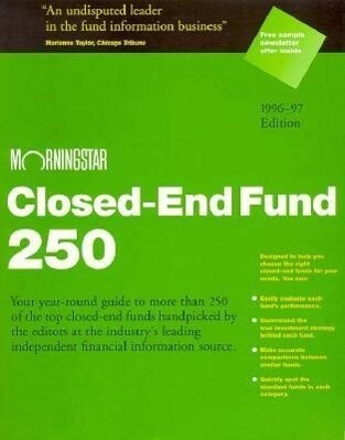 Morningstar Closed-End Fund Two Hundred Fifty Nineteen Ninety Six Ed. als Taschenbuch