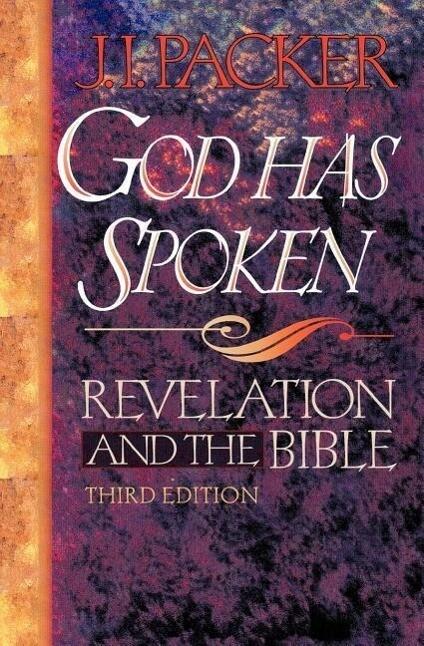 God Has Spoken: Revelation and the Bible als Taschenbuch
