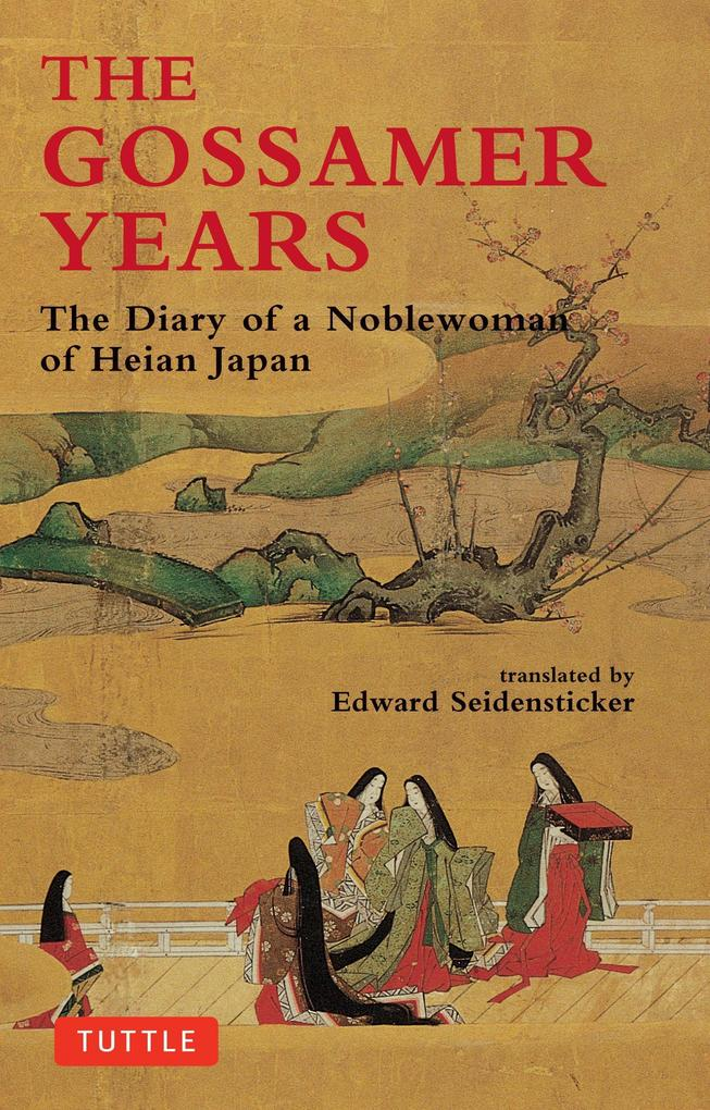 The Gossamer Years: The Diary of a Noblewoman of Heian Japan als Taschenbuch