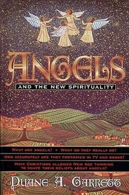 Angels and the New Spirituality als Taschenbuch