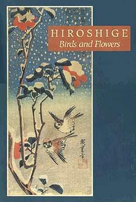 Hiroshige: Birds and Flowers als Buch