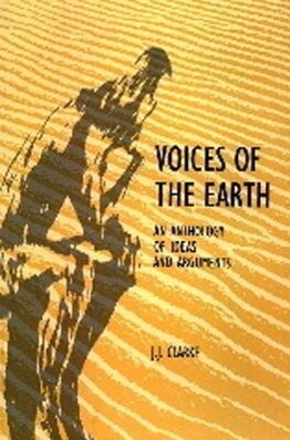 Voices of the Earth: An Anthology of Ideas and Arguments als Taschenbuch