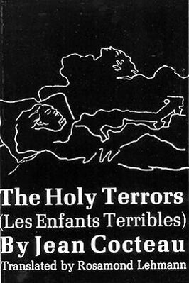 The Holy Terrors: (Les Enfants Terribles) als Buch