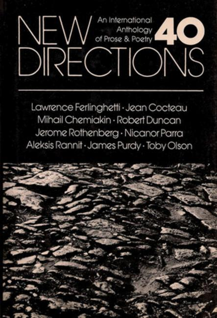 New Directions 40: An International Anthology of Prose & Poetry als Buch