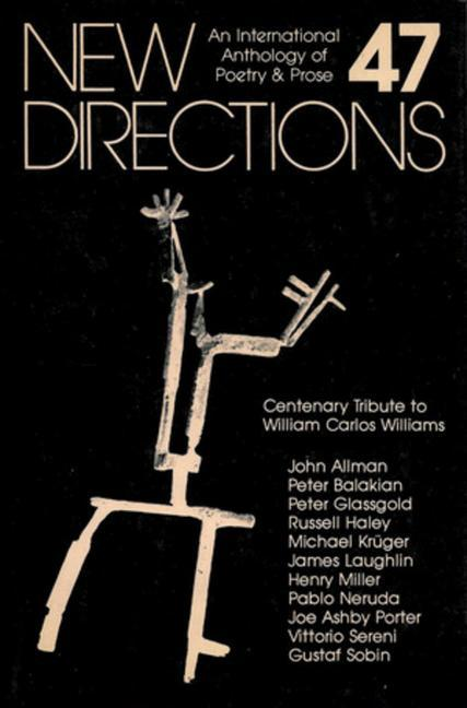 New Directions 47: An International Anthology of Poetry & Prose als Buch