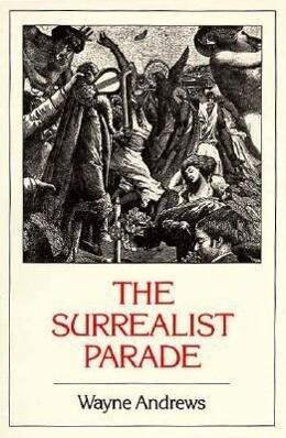 The Surrealist Parade als Taschenbuch