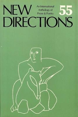 New Directions 55: An International Anthology of Poetry & Prose als Buch