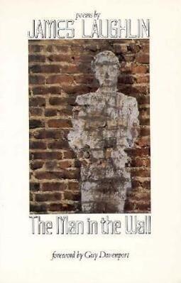 The Man in the Wall: Poems als Taschenbuch