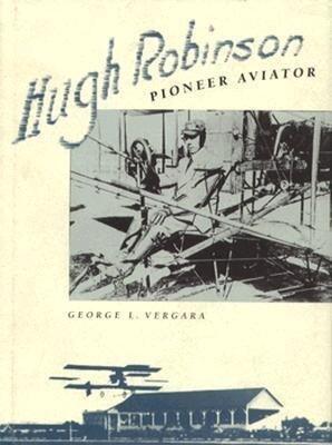 Hugh Robinson, Pioneer Aviator als Buch
