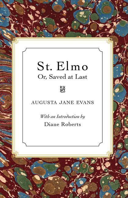 St. Elmo: Or, Saved at Last als Taschenbuch