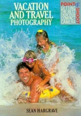 Vacation and Travel Photography als Taschenbuch