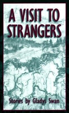 A Visit to Strangers Visit to Strangers Visit to Strangers: Stories Stories Stories als Taschenbuch