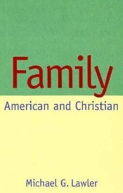 Family: American and Christian als Buch