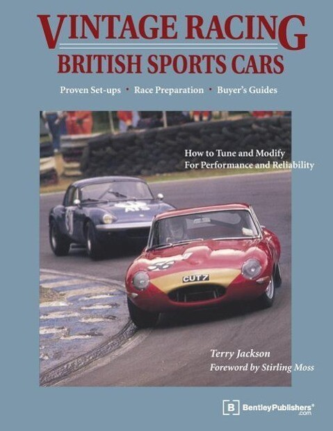 Vintage Racing British Sports Cars: A Hands-On Guide to Buying, Tuning, and Racing Your Vintage Sports Car als Taschenbuch