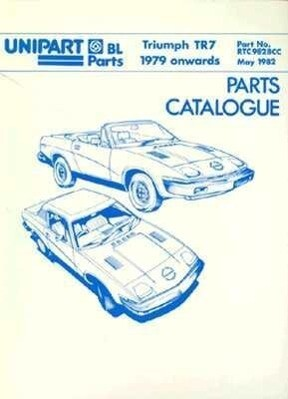 The Triumph Tr7 Parts Catalogue: 1979-1981 als Taschenbuch